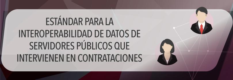 Especificaciones técnicas para el Sistema de Servidores Públicos que Intervienen en Contrataciones (S2)